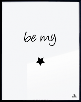 Grafika tekstowa №120 - BE MY STAR