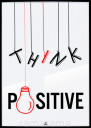 Grafika tekstowa №193 - THINK POSITIVE